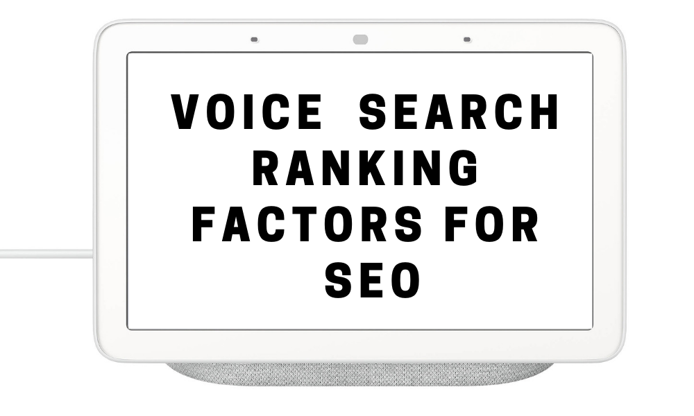 Voice Search Ranking Factors For SEO